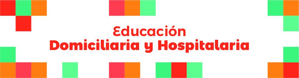 Banner Educación Domiciliaria y Hospitalaria