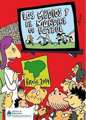 Los medios y el Mundial de Fútbol Brasil 2014