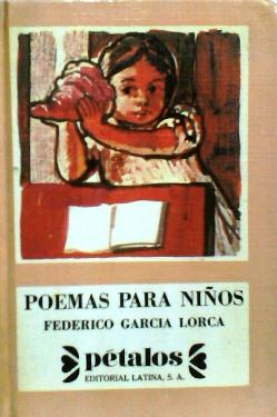 Cubierta del libro Poemas para niños,de Federico García Lorca. Colección Pétalos. Editorial Latina, 1976.