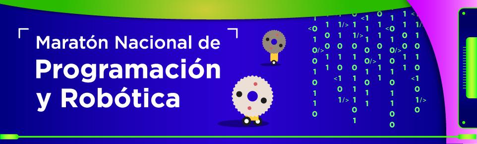 Banner de la Maraton Nacional de Programacion y Robotica.